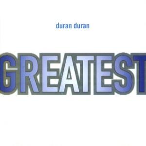 DuranDuranGreatest