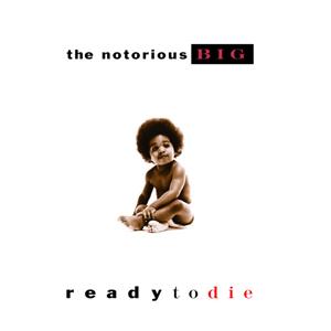 NotoriousBIGReadyToDie