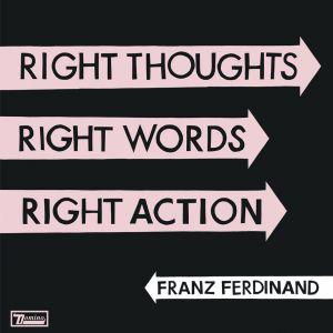 FranzFerdinandRightThoughts