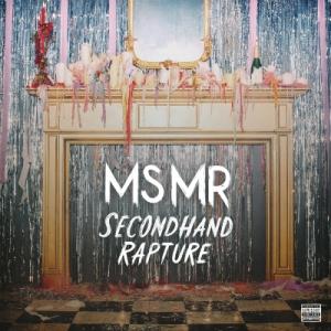 MSMRSecondhandRapture
