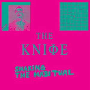 TheKnifeShakingTheHabitual