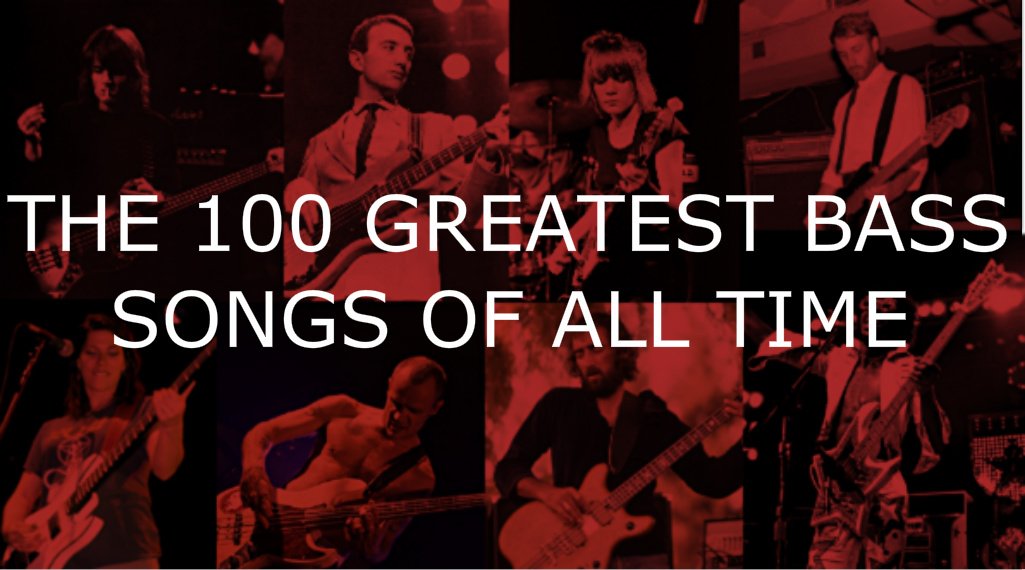 The 100 Greatest Bass Songs Of All Time – HIDDEN UNDER