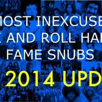 The Most Inexcusable Rock And Roll Hall Of Fame Snubs: The 2014 Update