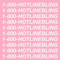 46. Hotline Bling.jpg