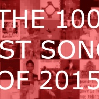 THE 100 BEST SONGS OF 2015