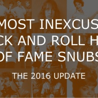 The Most Inexcusable Rock And Roll Hall Of Fame Snubs: The 2016 Update
