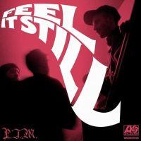 28. Feel It Still